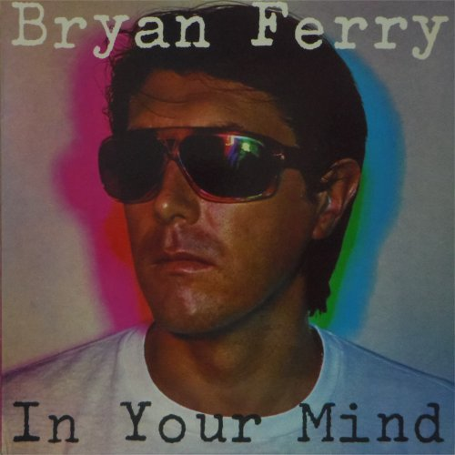 Bryan Ferry<br>In Your Mind<br>LP (UK pressing)